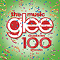 Glee :The Music - Celebrating 100 Episodes