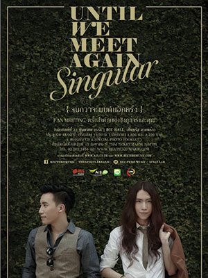 SINGULAR UNTIL WE MEET AGAIN Fan Meeting